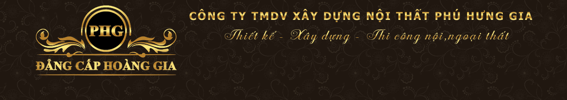 Công ty TMDV xây dựng nội thất Phú Hưng Gia